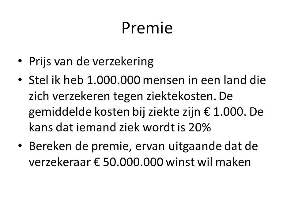 Premie Prijs van de verzekering Stel ik heb 1.000.000 mensen in een land die zich verzekeren tegen ziektekosten.