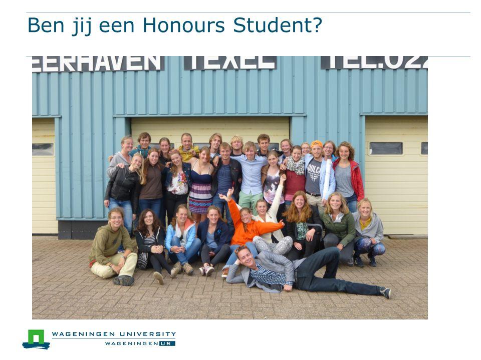 Ben jij een Honours Student