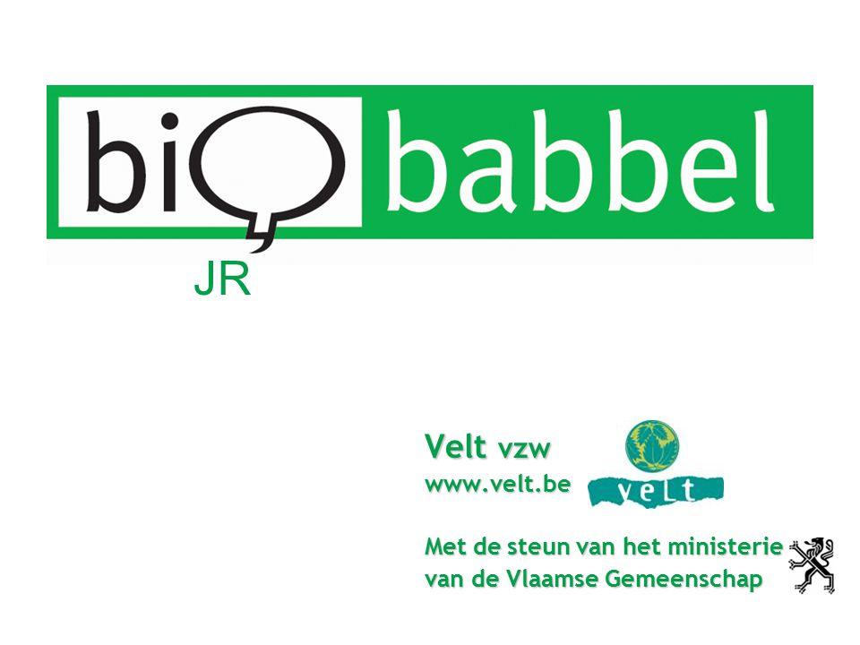 Velt vzw www.velt.be Met de steun van het ministerie van de Vlaamse Gemeenschap JR