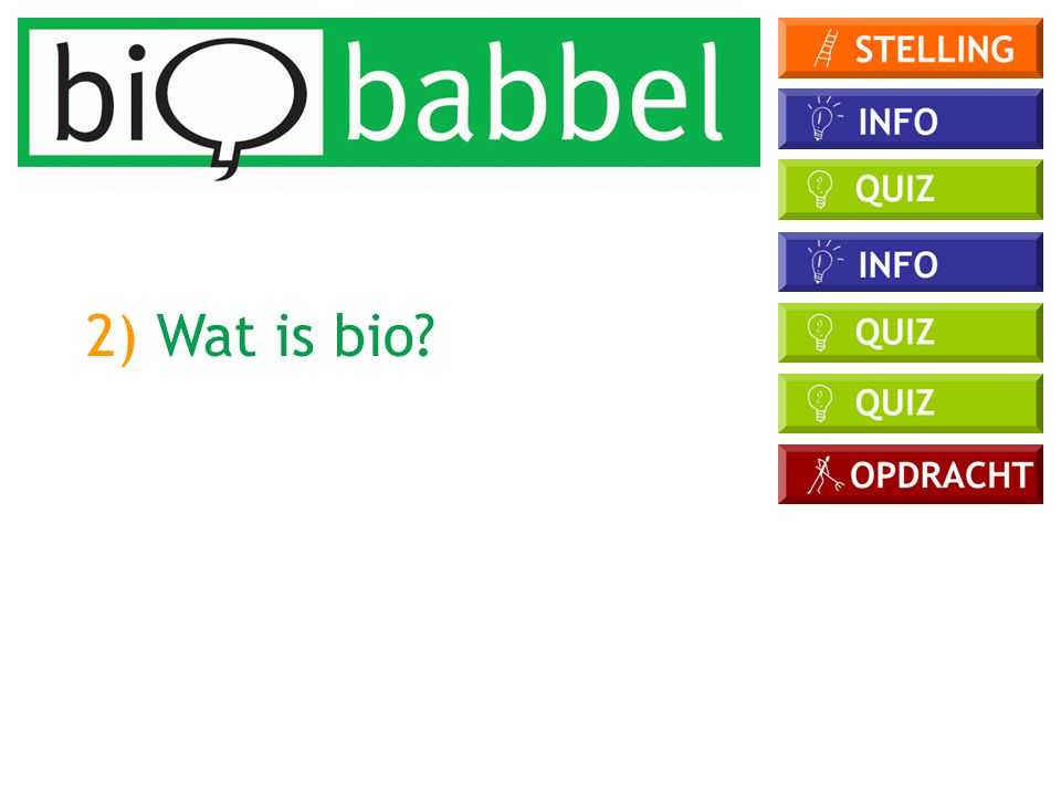 2) Wat is bio?