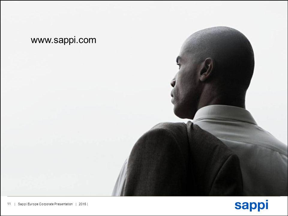 | Sappi Europe Corporate Presentation | 2015 | 11 www.sappi.com