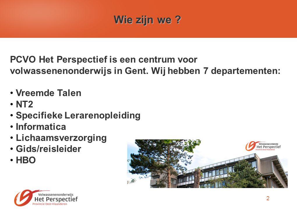 2 Wie zijn we . PCVO Het Perspectief is een centrum voor volwassenenonderwijs in Gent.