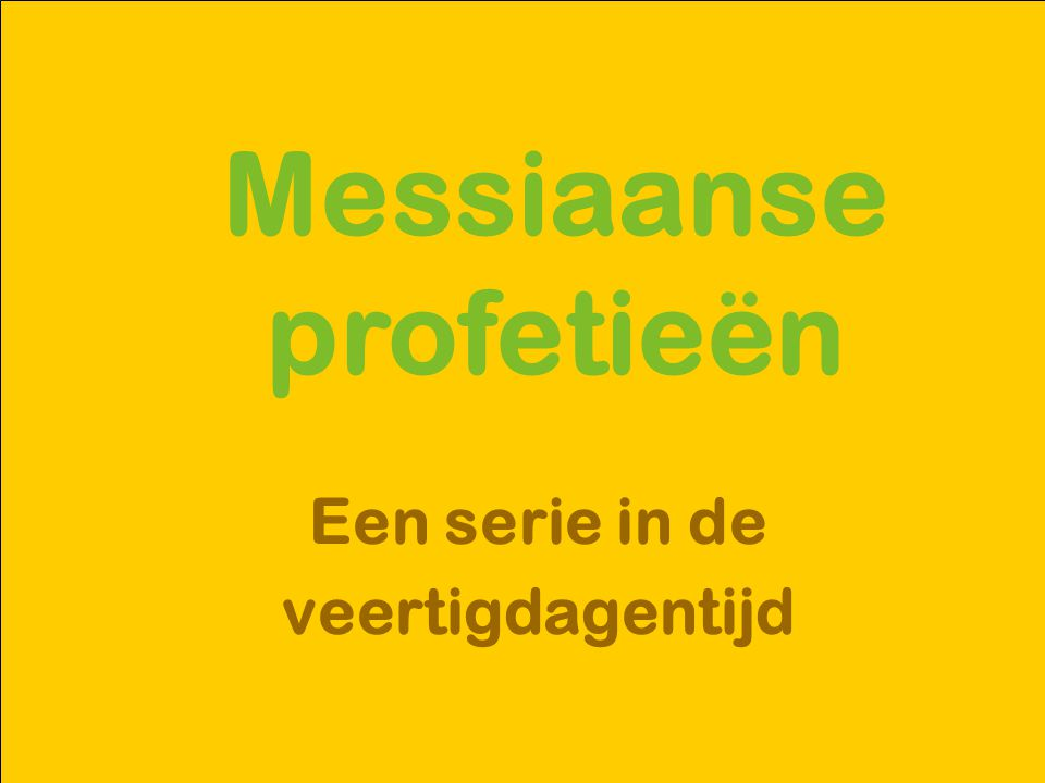 Messiaanse profetieën