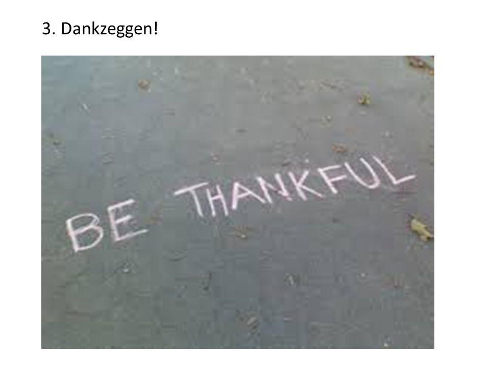 3. Dankzeggen!