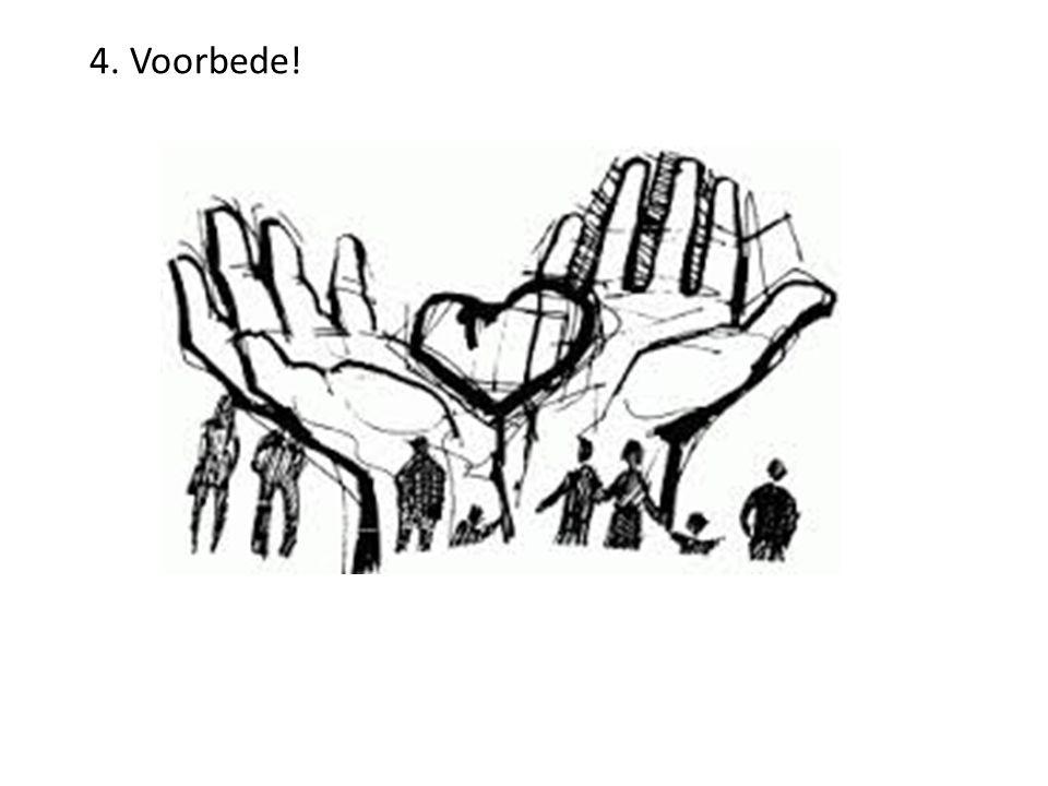 4. Voorbede!