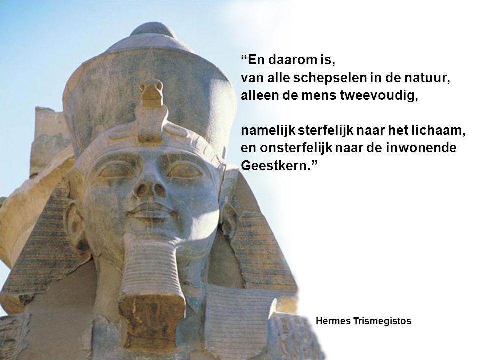 """""""En daarom is, van alle schepselen in de natuur, alleen de mens tweevoudig, namelijk sterfelijk naar het lichaam, en onsterfelijk naar de inwonende Ge"""