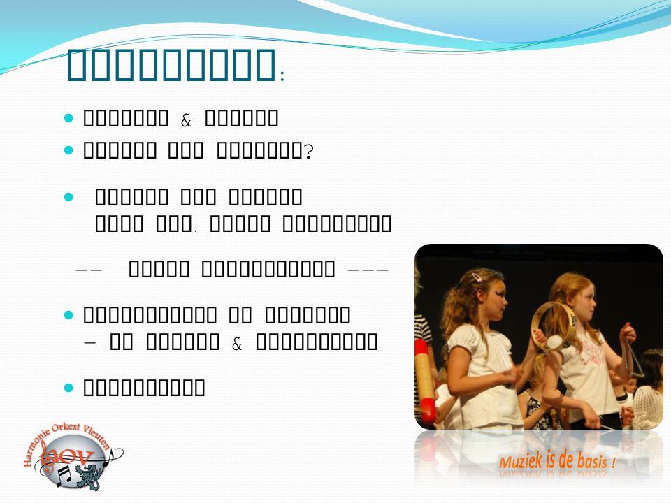 Programma : Opening & welkom Waarom dit project ? Impact van Muziek door dhr. Johan Boonekamp -- korte koffiepauze --- Toelichting op project - de inh