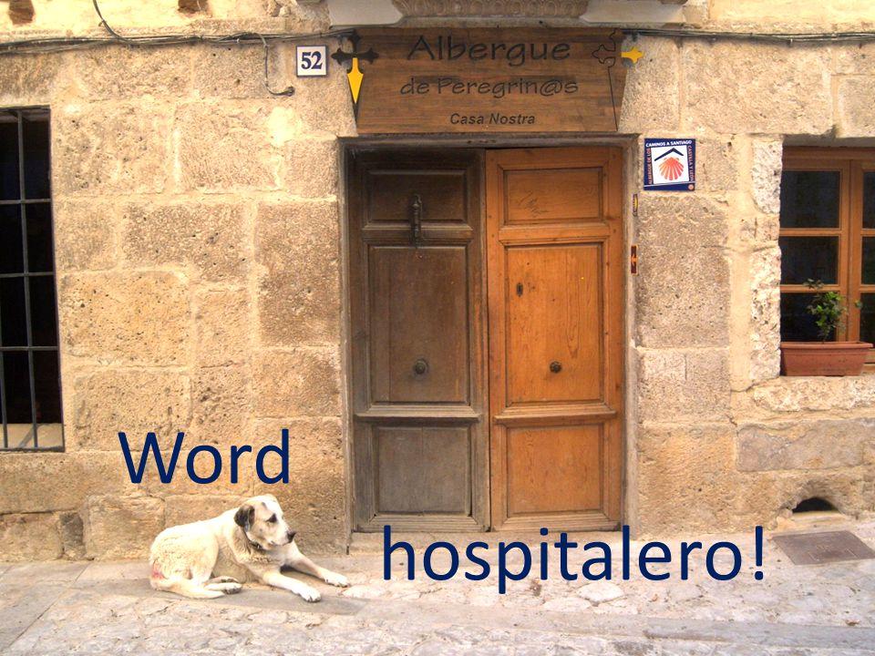 Word hospitalero!