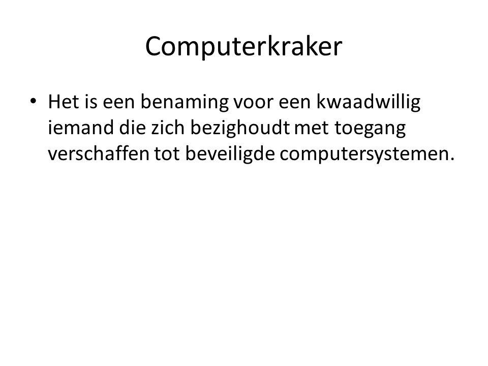 Computerkraker Het is een benaming voor een kwaadwillig iemand die zich bezighoudt met toegang verschaffen tot beveiligde computersystemen.