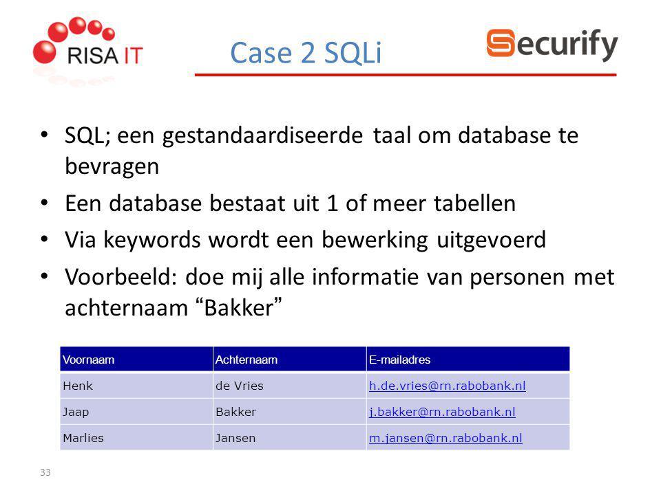 33 SQL; een gestandaardiseerde taal om database te bevragen Een database bestaat uit 1 of meer tabellen Via keywords wordt een bewerking uitgevoerd Vo