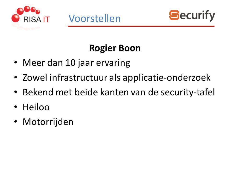 Rogier Boon Meer dan 10 jaar ervaring Zowel infrastructuur als applicatie-onderzoek Bekend met beide kanten van de security-tafel Heiloo Motorrijden V