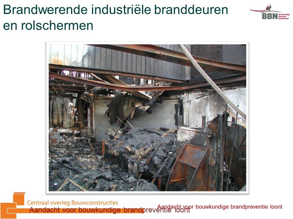 Aandacht voor bouwkundige brandpreventie loont Brandwerende industriële branddeuren en rolschermen