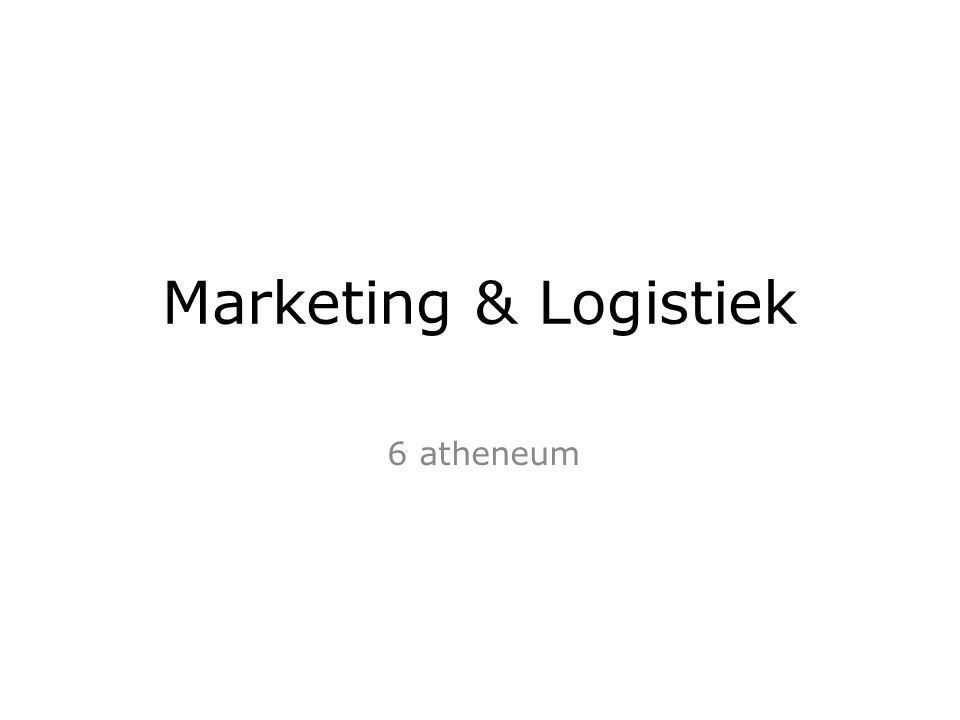 Marketing & Logistiek 6 atheneum