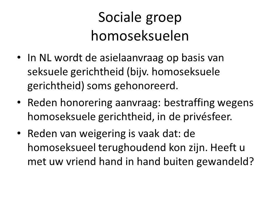 Sociale groep homoseksuelen In NL wordt de asielaanvraag op basis van seksuele gerichtheid (bijv.