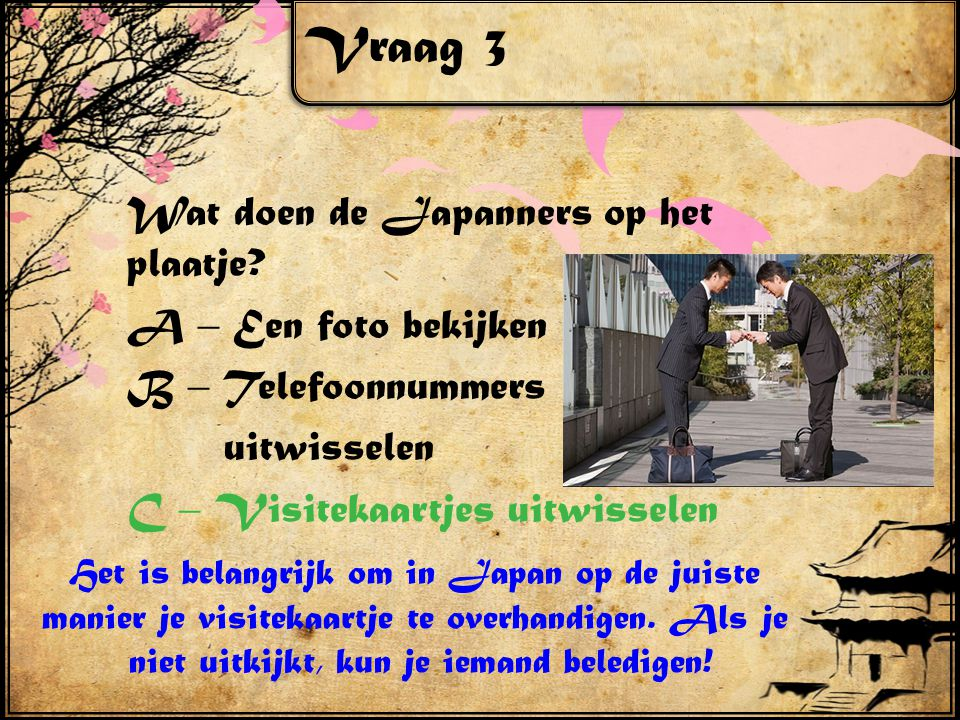 Vraag 3 Wat doen de Japanners op het plaatje.