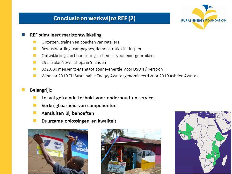 Conclusie en werkwijze REF (2) REF stimuleert marktontwikkeling Opzetten, trainen en coachen van retailers Bewustwordings campagnes, demonstraties in