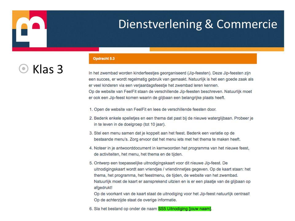 Dienstverlening & Commercie  Klas 3
