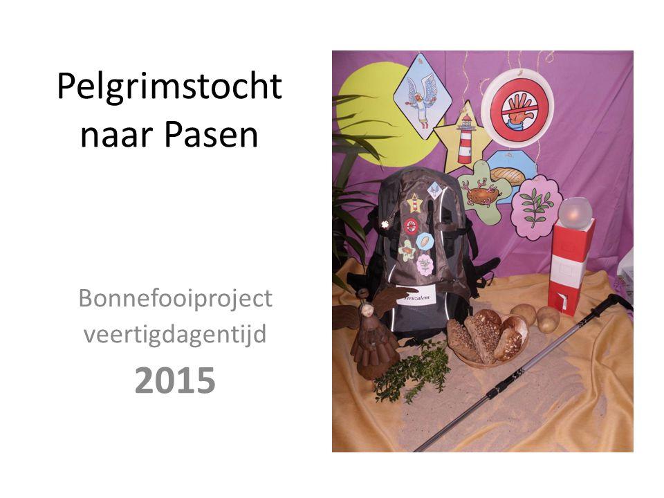 Pelgrimstocht naar Pasen Bonnefooiproject veertigdagentijd 2015
