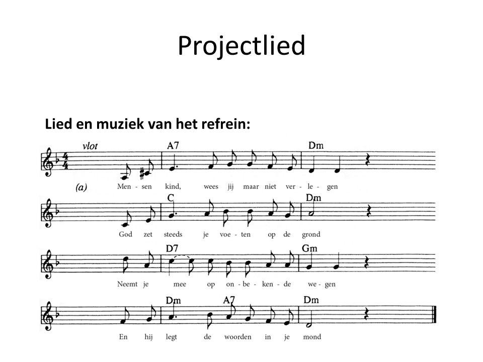 Lied en muziek van het refrein: Projectlied