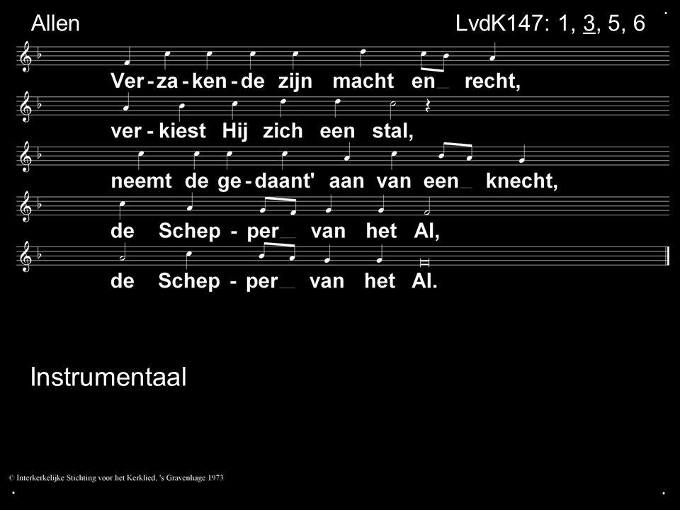 ... LvdK147: 1, 3, 5, 6 Allen Instrumentaal