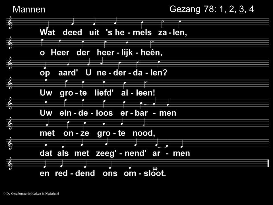 MannenGezang 78: 1, 2, 3, 4