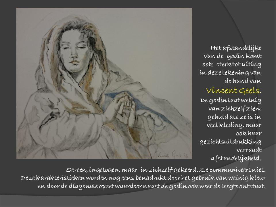 Het afstandelijke van de godin komt ook sterk tot uiting in deze tekening van de hand van Vincent Geels. De godin laat weinig van zichzelf zien: gehul