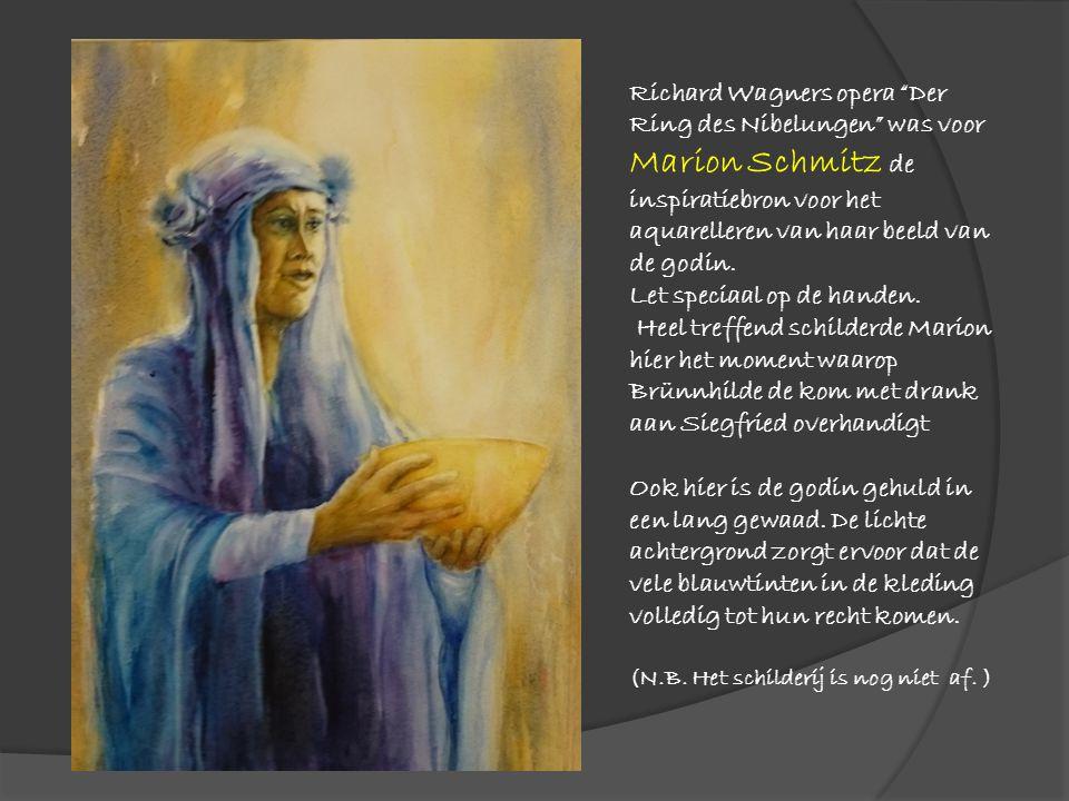 """Richard Wagners opera """"Der Ring des Nibelungen"""" was voor Marion Schmitz de inspiratiebron voor het aquarelleren van haar beeld van de godin. Let speci"""