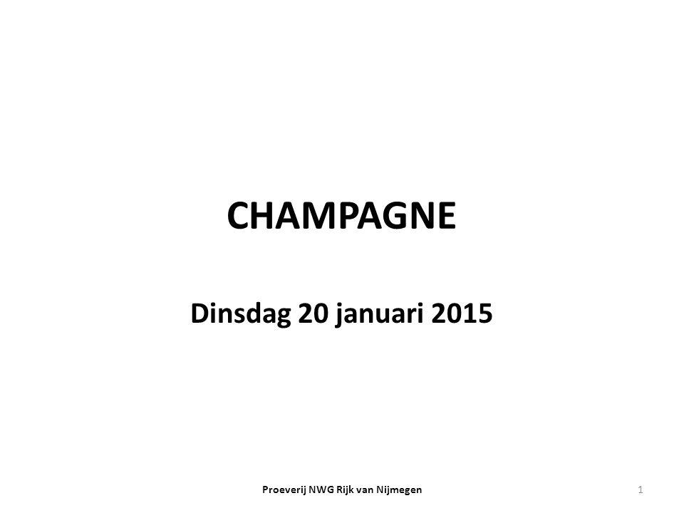 CHAMPAGNE Dinsdag 20 januari 2015 1Proeverij NWG Rijk van Nijmegen