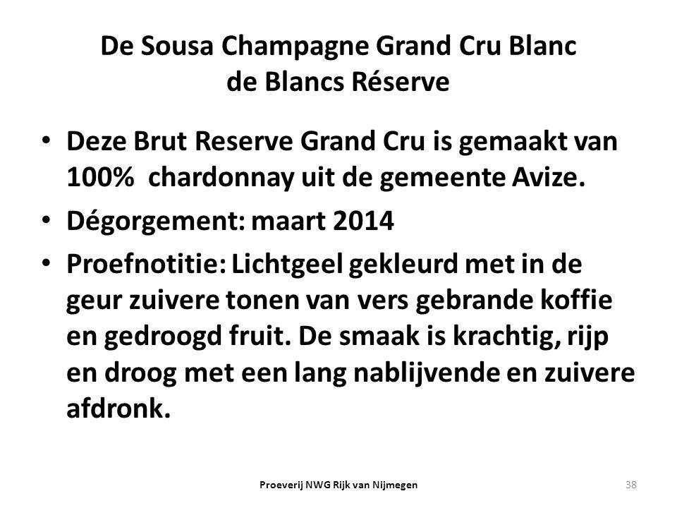 De Sousa Champagne Grand Cru Blanc de Blancs Réserve Deze Brut Reserve Grand Cru is gemaakt van 100% chardonnay uit de gemeente Avize. Dégorgement: ma