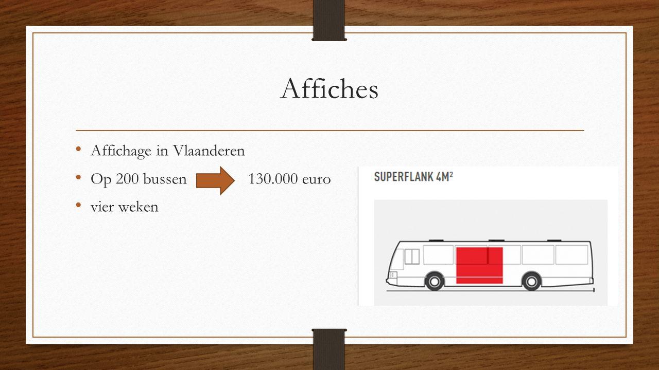 Affiches Affichage in Vlaanderen Op 200 bussen 130.000 euro vier weken