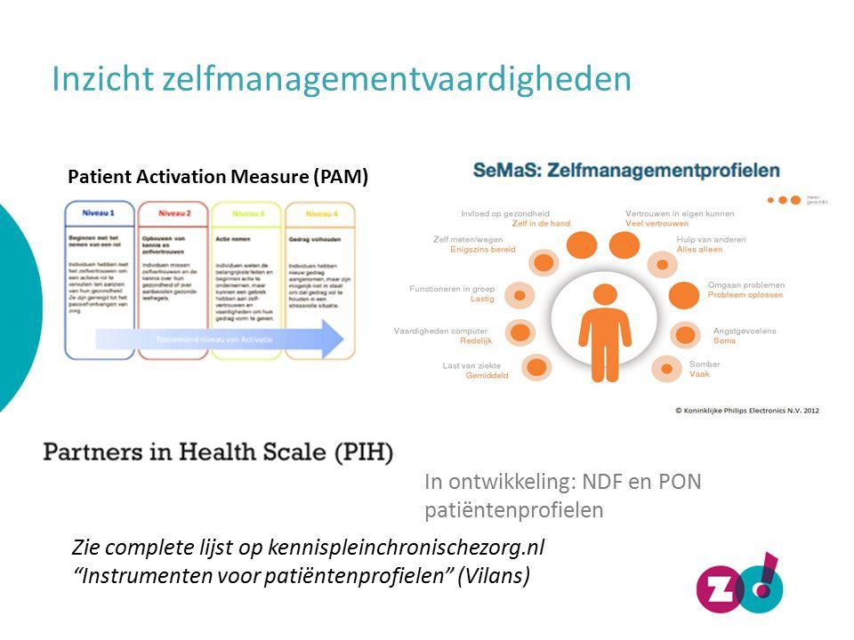 """Inzicht zelfmanagementvaardigheden Patient Activation Measure (PAM) Zie complete lijst op kennispleinchronischezorg.nl """"Instrumenten voor patiëntenpro"""