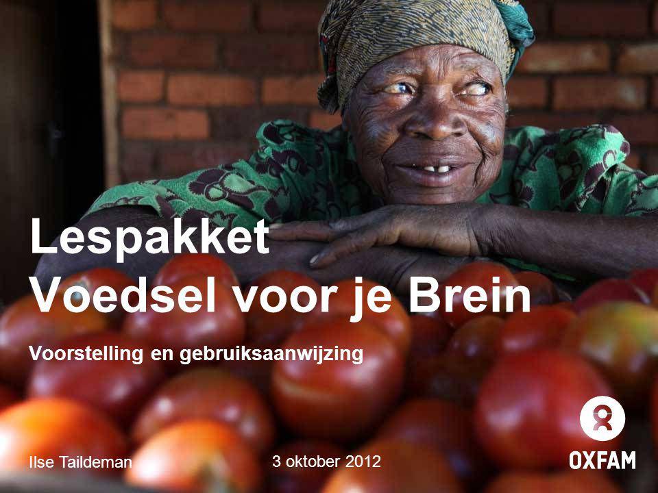 Lespakket Voedsel voor je Brein Voorstelling en gebruiksaanwijzing Ilse Taildeman 3 oktober 2012