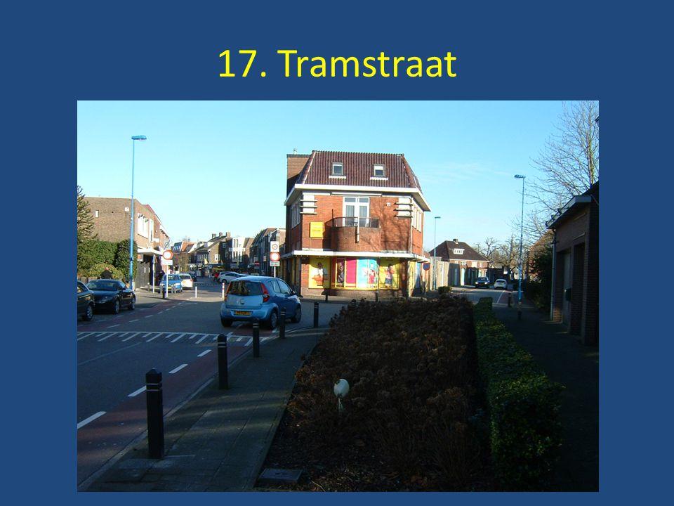 17. Tramstraat