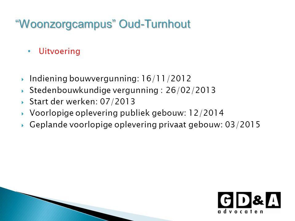 Uitvoering  Indiening bouwvergunning: 16/11/2012  Stedenbouwkundige vergunning : 26/02/2013  Start der werken: 07/2013  Voorlopige oplevering publ