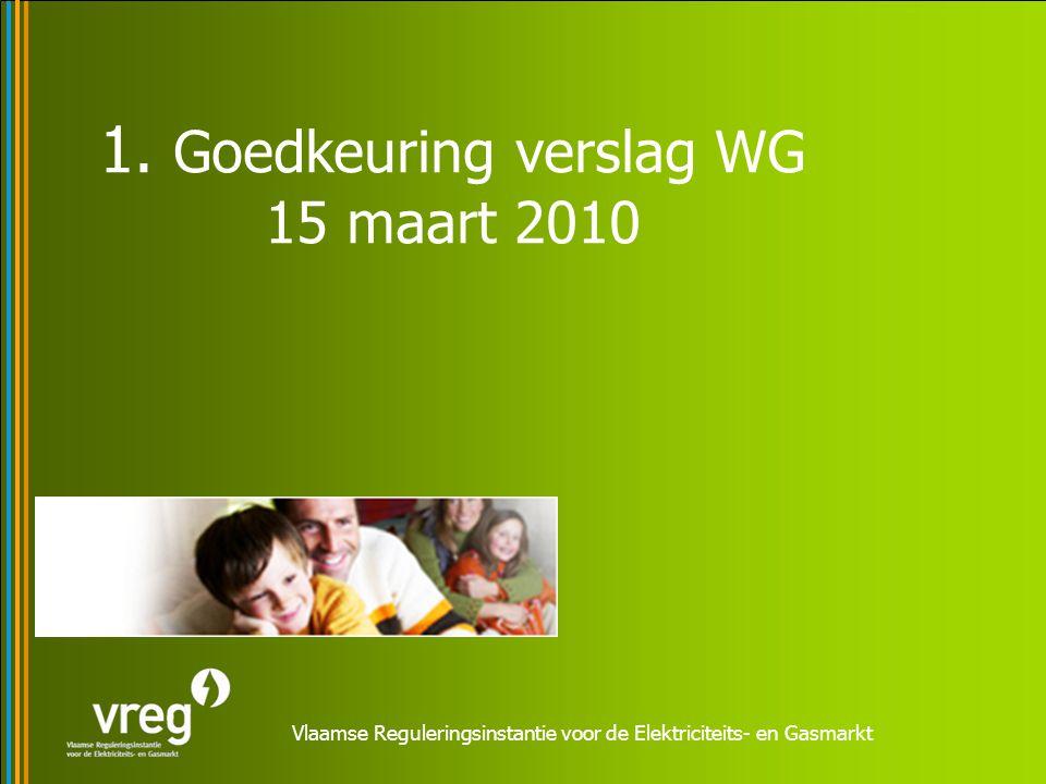 Vlaamse Reguleringsinstantie voor de Elektriciteits- en Gasmarkt 1.