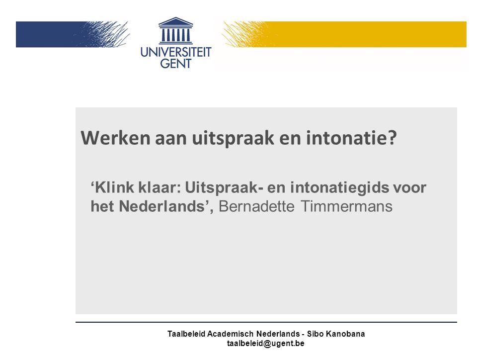 Taalbeleid Academisch Nederlands - Sibo Kanobana taalbeleid@ugent.be