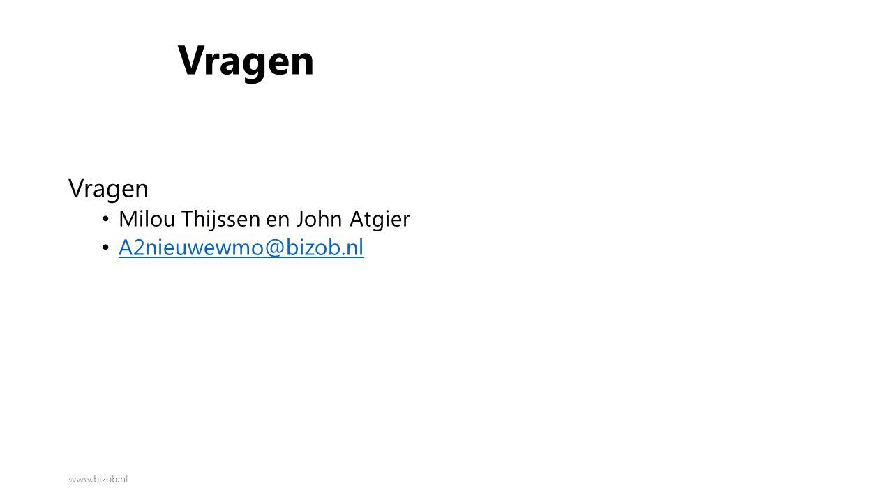 Vragen Milou Thijssen en John Atgier A2nieuwewmo@bizob.nl www.bizob.nl