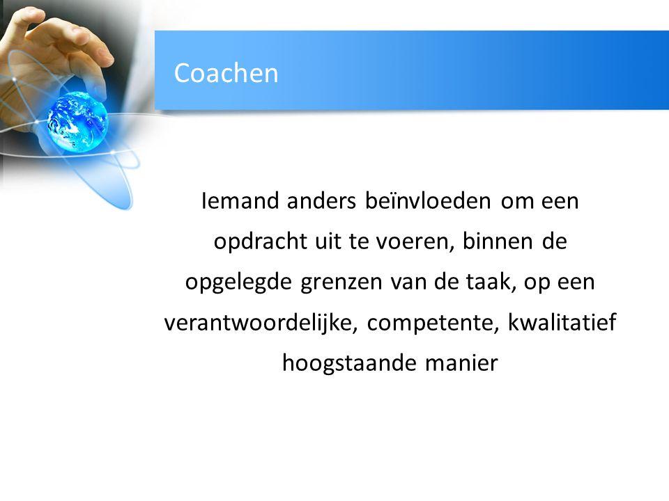 Coachen Iemand anders beïnvloeden om een opdracht uit te voeren, binnen de opgelegde grenzen van de taak, op een verantwoordelijke, competente, kwalit