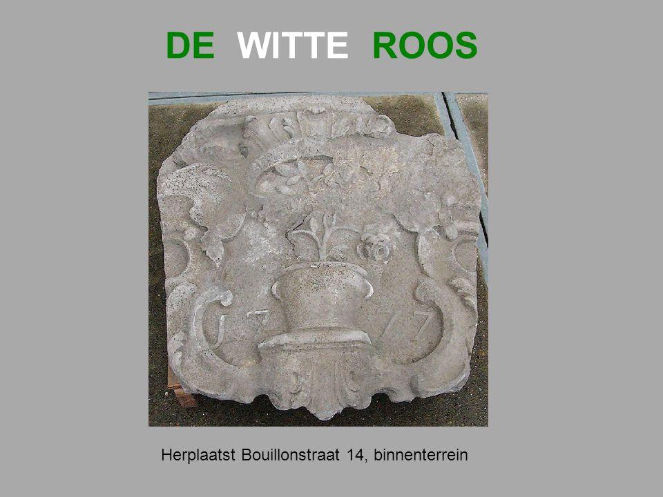 DE WITTE ROOS Herplaatst Bouillonstraat 14, binnenterrein