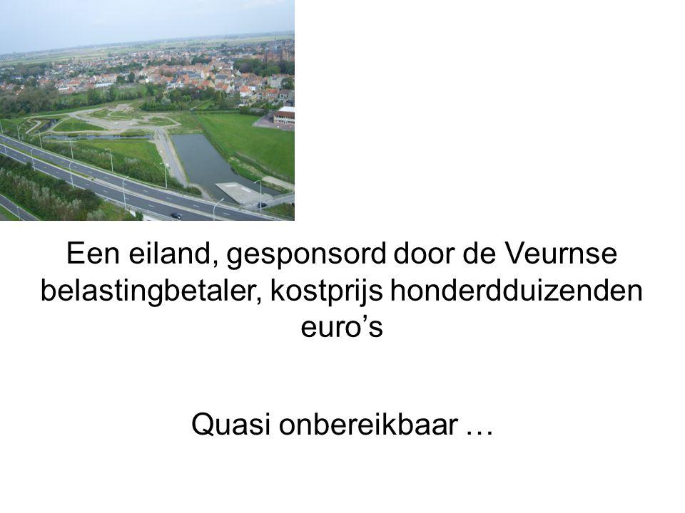 Quasi onbereikbaar … Een eiland, gesponsord door de Veurnse belastingbetaler, kostprijs honderdduizenden euro's