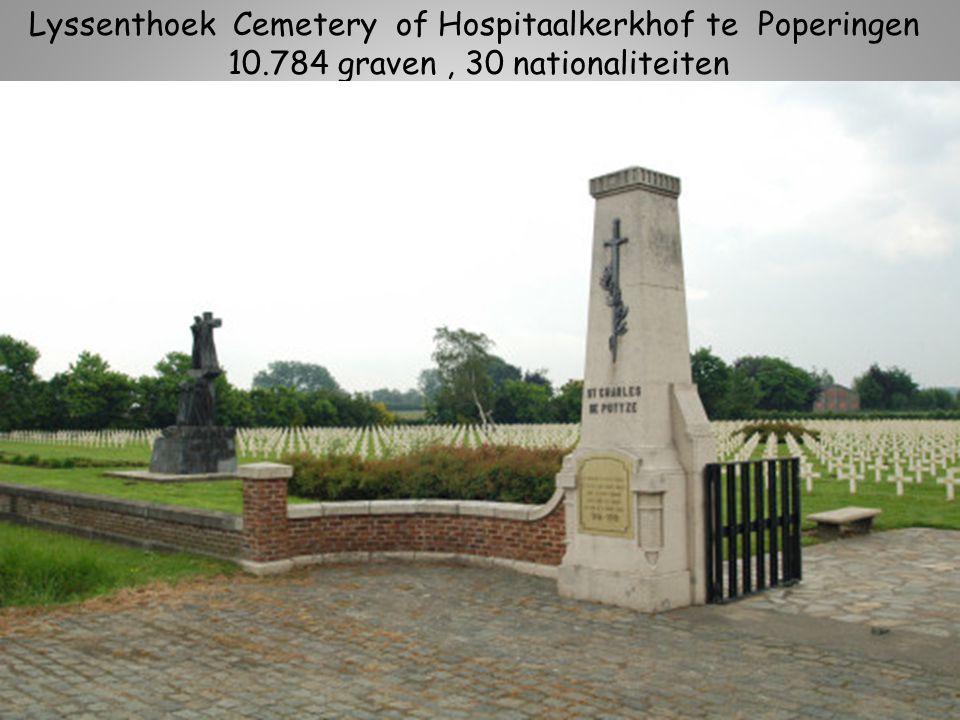 Lyssenthoek Cemetery of Hospitaalkerkhof te Poperingen 10.784 graven, 30 nationaliteiten
