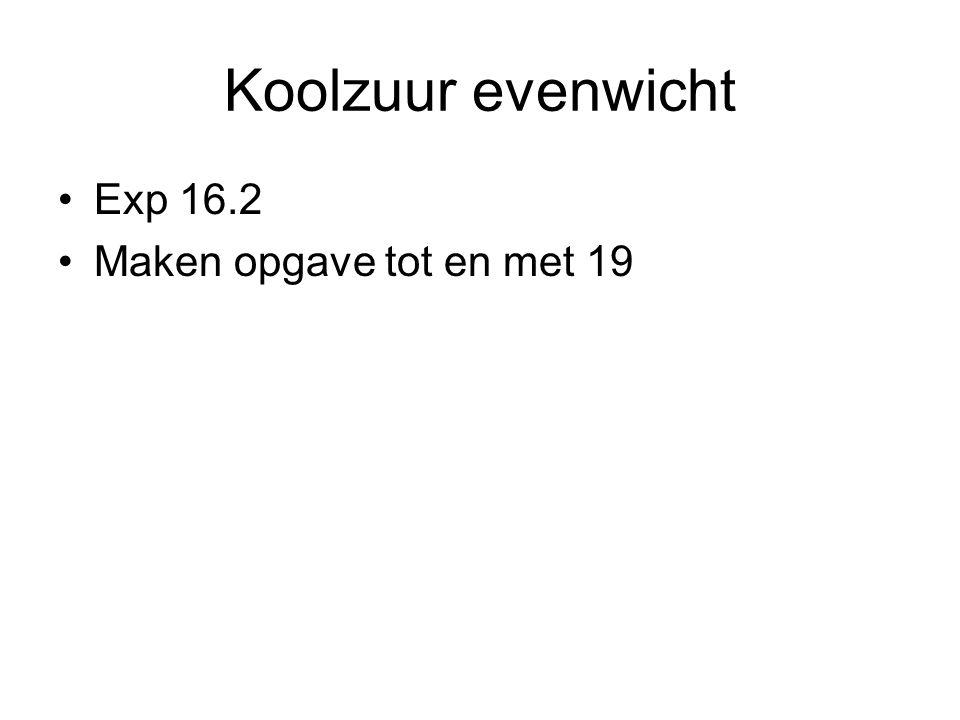 Exp 16.2 Maken opgave tot en met 19