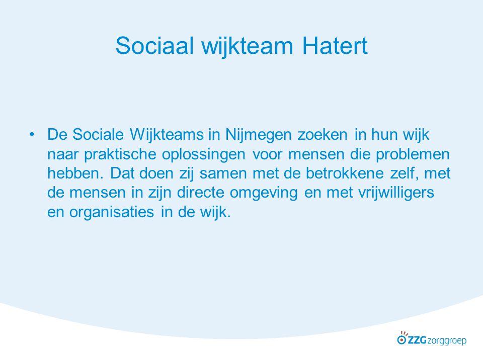 Sociaal wijkteam Hatert De Sociale Wijkteams in Nijmegen zoeken in hun wijk naar praktische oplossingen voor mensen die problemen hebben. Dat doen zij