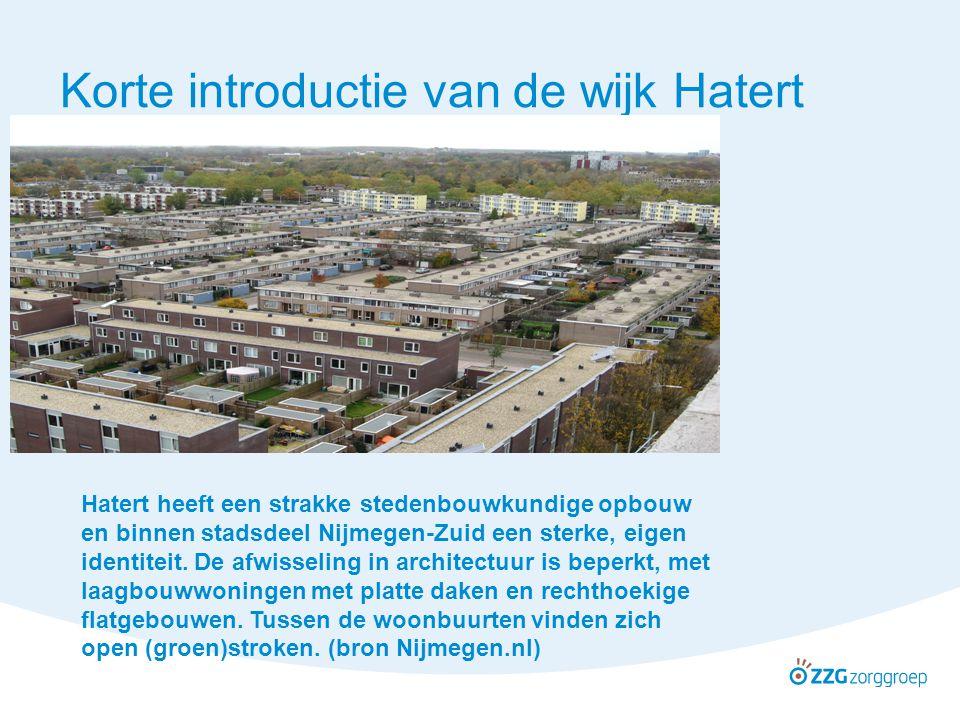 Korte introductie van de wijk Hatert Hatert heeft een strakke stedenbouwkundige opbouw en binnen stadsdeel Nijmegen-Zuid een sterke, eigen identiteit.
