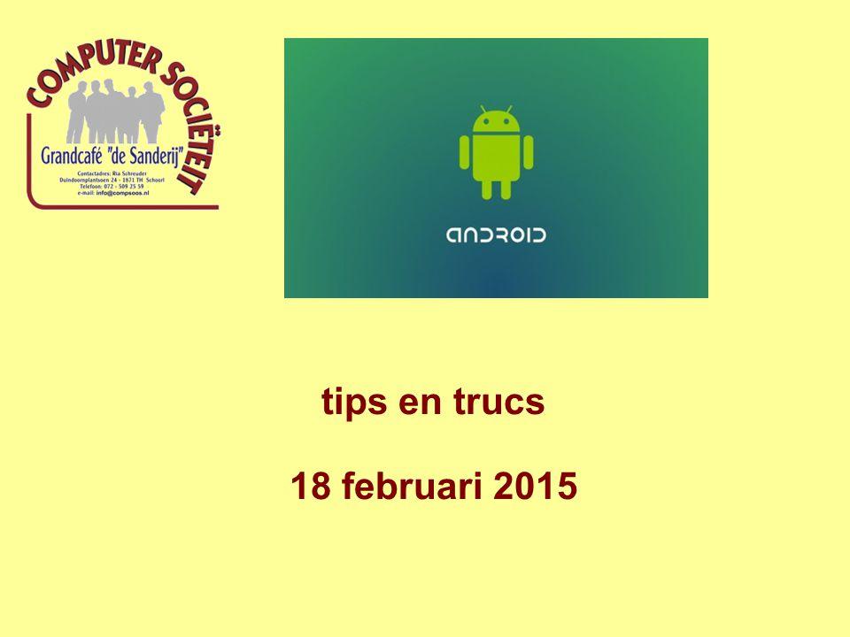 tips en trucs 18 februari 2015