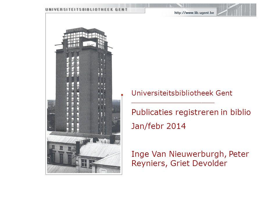 Zorg voor vermelding van UGent affiliatie in de publicatie  Standaardvermeldingen UGent:  UGent  Ghent University  Universiteit Gent  UZGent  Ghent University Hospital  Verwijzingen naar specifieke onderzoeksgroepen kunnen daaraan worden toegevoegd (b.v.