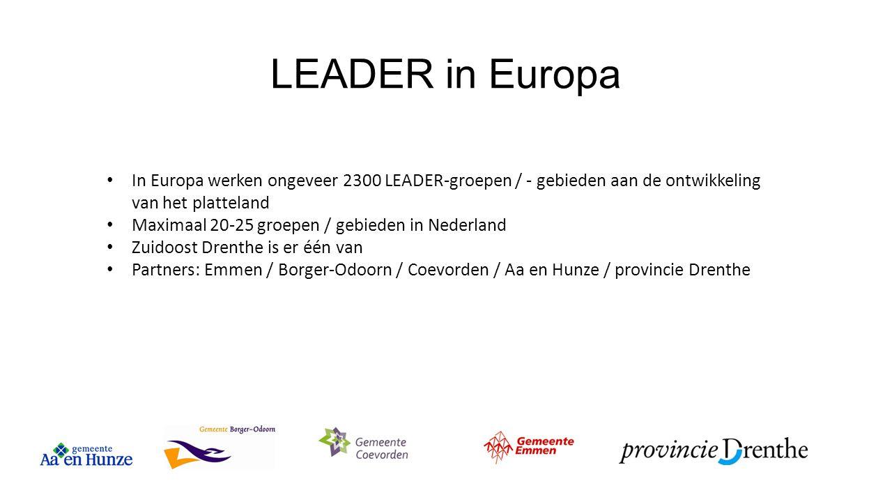 LEADER in Europa In Europa werken ongeveer 2300 LEADER-groepen / - gebieden aan de ontwikkeling van het platteland Maximaal 20-25 groepen / gebieden i
