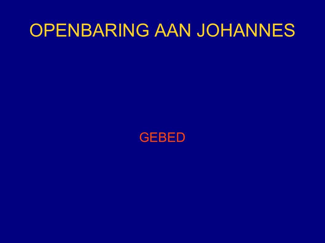 OPENBARING AAN JOHANNES GEBED