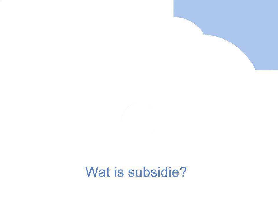 Wat is subsidie?
