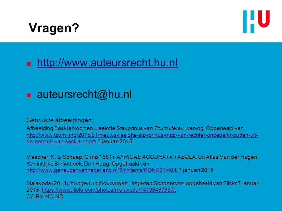Vragen? n http://www.auteursrecht.hu.nl http://www.auteursrecht.hu.nl n auteursrecht@hu.nl Gebruikte afbeeldingen: Afbeelding Saskia Noort en Liselott